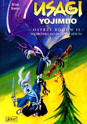 Okładka książki Usagi Yojimbo. Ostrze bogów II: Wędrówka do świątyni Atsuta