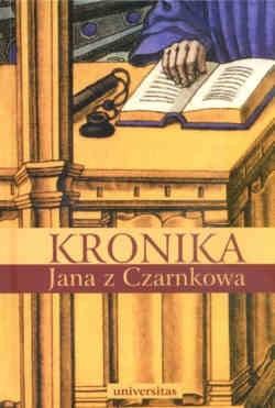 Okładka książki Kronika Jana z Czarnkowa