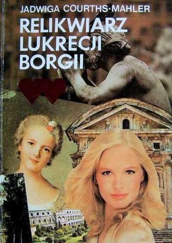Okładka książki Relikwiarz Lukrecji Borgii