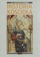 Historia Kościoła. Tom III: złoty okres średniowiecza chrześcijańskiego