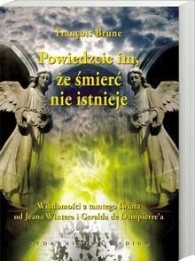 Okładka książki Powiedzcie im, że śmierć nie istnieje
