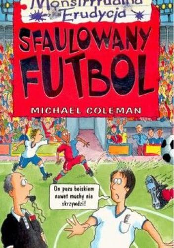 Okładka książki Sfaulowany futbol