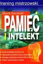 Okładka książki Pamięć i intelekt. Trening mistrzowski