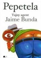 Tajny agent Jaime Bunda