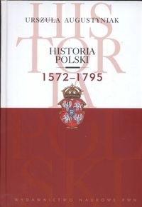 Okładka książki Historia Polski 1572-1795