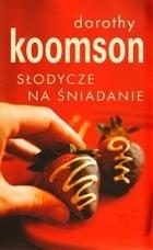 Okładka książki Słodycze na śniadanie