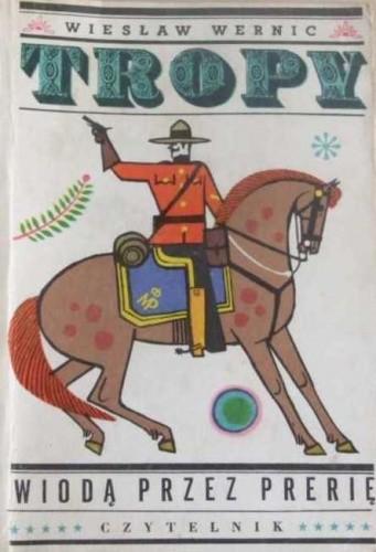 Okładka książki Tropy wiodą przez prerię
