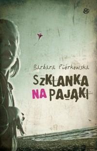 Okładka książki Szklanka na pająki