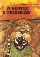 W niewoli u Matabelów
