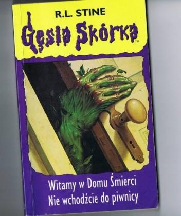 Okładka książki Witamy w Domu Śmierci. Nie wchodźcie do piwnicy