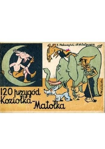 Okładka książki 120 przygód Koziołka Matołka