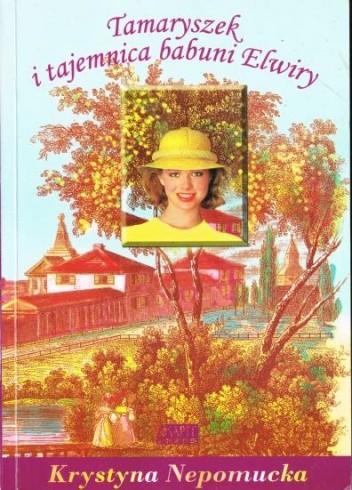 Okładka książki Tamaryszek i tajemnica babuni Elwiry
