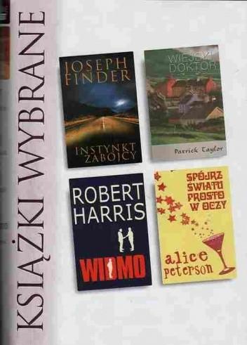 Okładka książki Instynkt zabójcy; Wiejski doktor; Widmo; Spójrz światu prosto w oczy