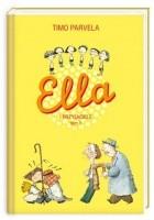 Ella i przyjaciele. Tom 1
