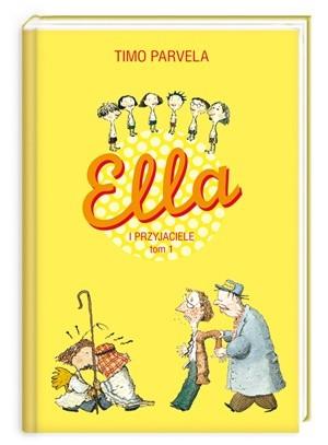 Okładka książki Ella i przyjaciele. Tom 1