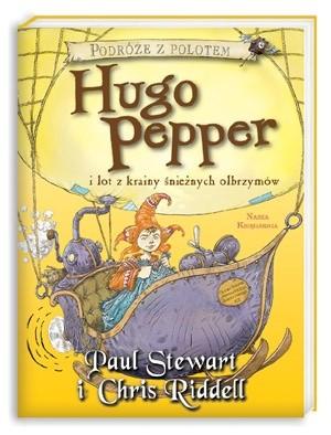 Okładka książki Hugo Pepper i lot z krainy śnieżnych olbrzymów