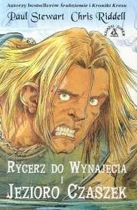 Okładka książki Rycerz do wynajęcia i jezioro Czaszek