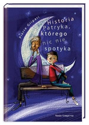 Okładka książki Historia Patryka, którego nic nie spotyka