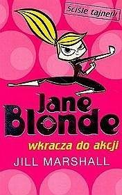 Okładka książki Jane Blonde wkracza do akcji