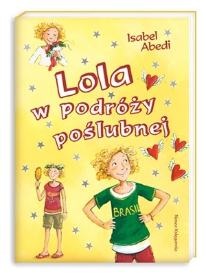 Okładka książki Lola w podróży poślubnej