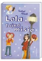 Lola: Tajna misja