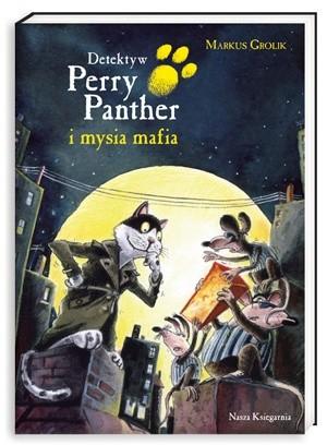 Okładka książki Detektyw Perry Panther i mysia mafia