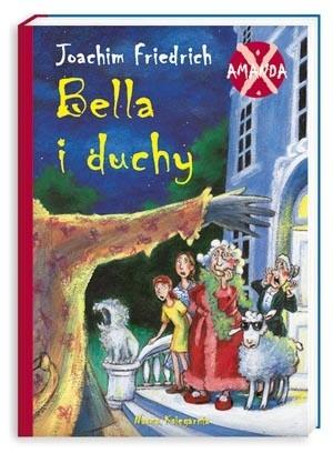 Okładka książki Amanda X: Bella i duchy