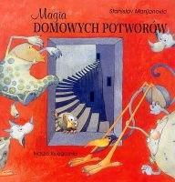 Okładka książki Magia domowych potworów