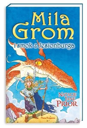 Okładka książki Mila Grom i smok z Jesionburga