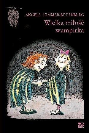 Okładka książki Wielka miłość wampirka