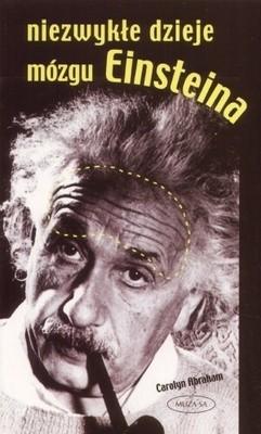 Okładka książki Niezwykłe dzieje mózgu Einsteina