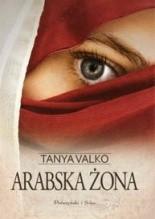 Arabska żona - Tanya Valko
