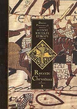 Okładka książki Słynni rycerze Europy. Rycerze Chrystusa