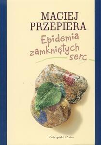 Okładka książki Epidemia zamkniętych serc
