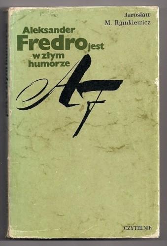 Okładka książki Aleksander Fredro jest w złym humorze