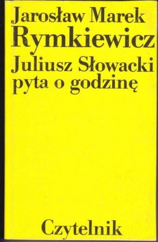 Okładka książki Juliusz Słowacki pyta o godzinę