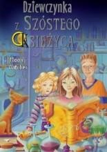 Okładka książki Dziewczynka z Szóstego Księżyca