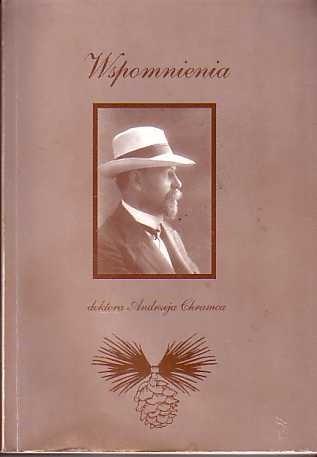 Okładka książki Wspomnienia doktora Andrzeja Chramca