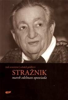 Okładka książki Strażnik: Marek Edelman opowiada