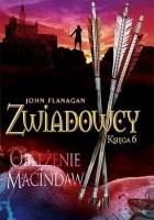 Zwiadowcy. Oblężenie Macindaw