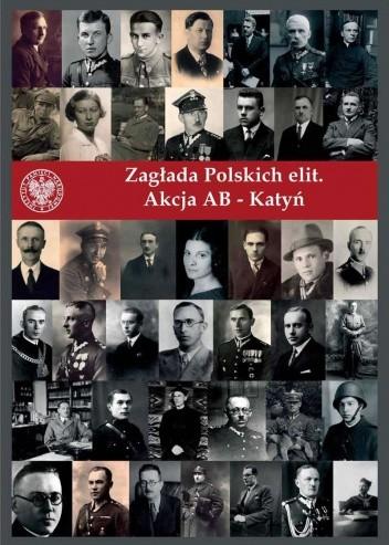 Okładka książki Zagłada polskich elit. Akcja AB - Katyń
