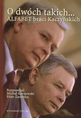 Okładka książki O dwóch takich... Alfabet braci Kaczyńskich