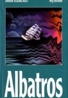 Albatros. Historia kobiety, która przetrwała na otwartym morzu