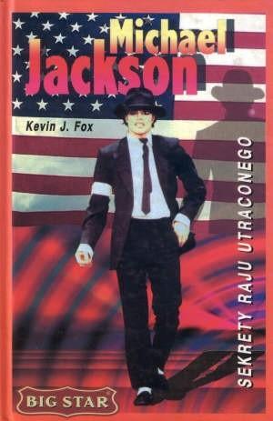 Okładka książki Michael Jackson: Sekrety raju utraconego