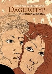 Okładka książki Dagerotyp. Tajemnica Chopina