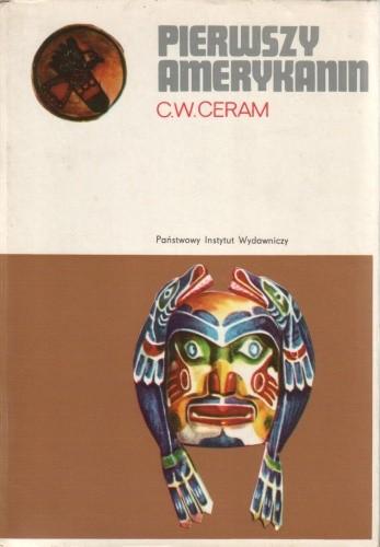 Okładka książki Pierwszy Amerykanin. Zagadka studiów prekolumbijskich