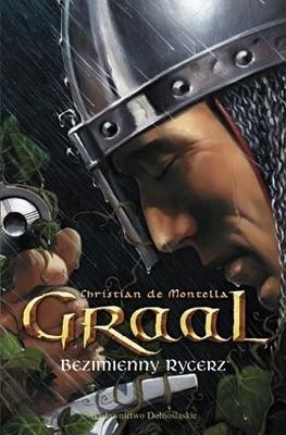 Okładka książki Graal. Bezimienny Rycerz