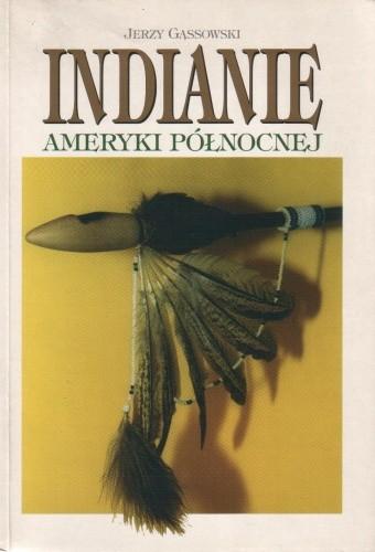 Okładka książki Indianie Ameryki Północnej od początków po wiek XIX