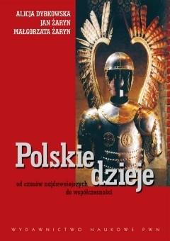 Okładka książki Polskie dzieje od czasów najdawniejszych do współczesności