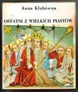 Okładka książki Ostatni z wielkich Piastów
